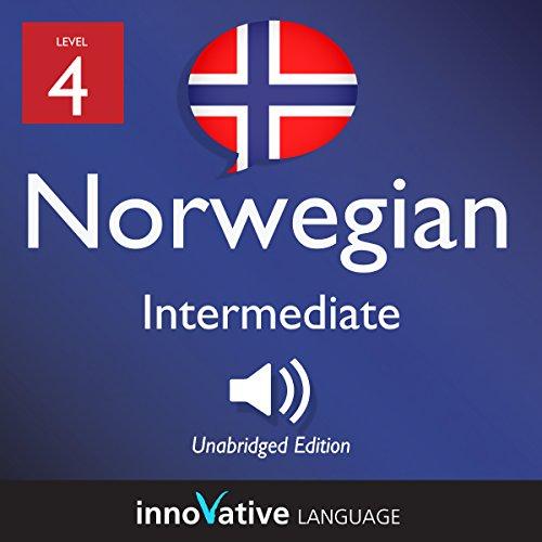 Learn Norwegian - Level 4: Intermediate Norwegian: Volume 1: Lessons 1-25 cover art