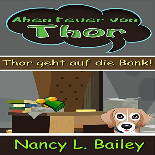 Abenteuer von Thor [Thor's Adventure: Thor Goes to the Bank!] audiobook cover art