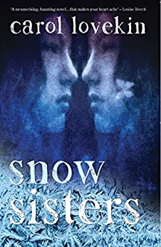 Snow Sisters by [Carol Lovekin]