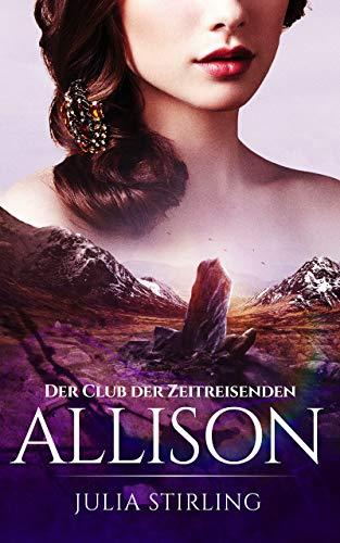 Allison: Der Club der Zeitreisenden 2