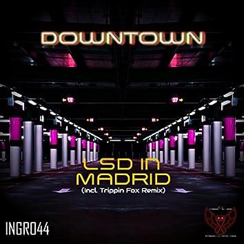 LSD in Madrid