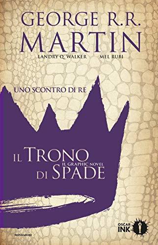 Uno scontro di re. Il trono di spade. Libro secondo (Vol. 1)