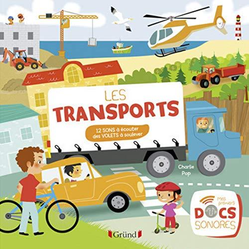 Les transports : 12 sons à écouter, des volets à soulever