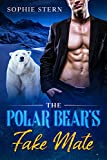 The Polar Bear's Fake Mate (Shifters of Rawr County Book 1) (Kindle Edition)