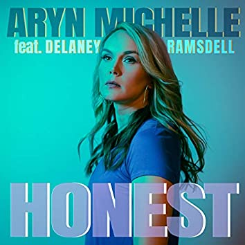Honest (feat. Delaney Ramsdell)