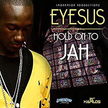 Hold on to Jah - Single