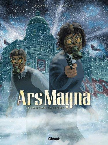 Ars Magna - Tome 02 : Transmutation