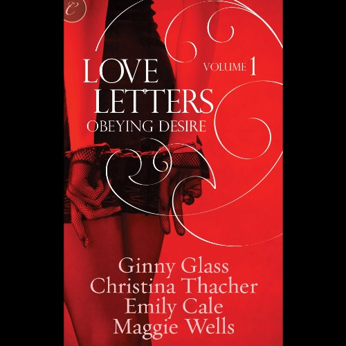 Obeying Desire     Love Letters, Volume 1              By:                                                                                                                                 Ginny Glass,                                                                                        Christina Thacher,                                                                                        Emily Cale,                   and others                          Narrated by:                                                                                                                                 Aimee Jolson,                                                                                        Zoe Hunter,                                                                                        Winslow Cummings,                   and others                 Length: 4 hrs and 24 mins     23 ratings     Overall 3.9