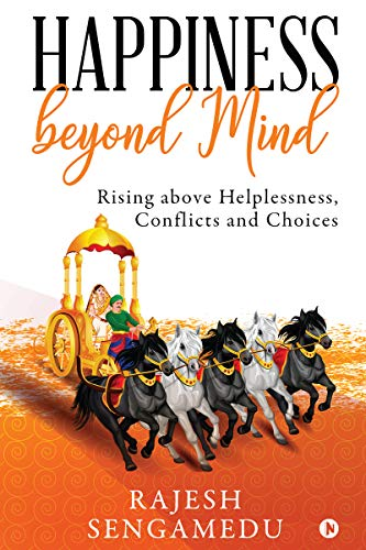 Happiness beyond Mind : Rising a...