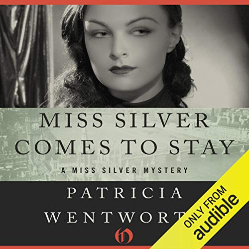 Miss Silver Comes to Stay audiobook cover art