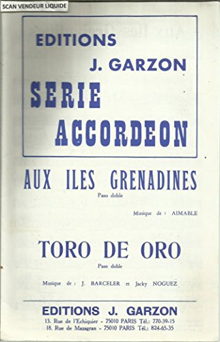 Aux îles Grenadines (Paso doble) - Toro de oro (Paso doble)