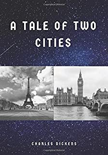 A Tale of Two Cities: A Classic Novel - With Illustrations