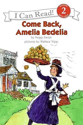 Come Back, Amelia Bedelia (I Can Read Level 2)の詳細を見る
