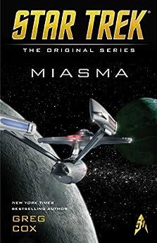 Miasma (Star Trek: The Original Series) by [Greg Cox]