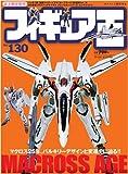 フィギュア王 no.130 Macross ageマクロス25年、バルキリーデザインと変 (ワールド・ムック 752)