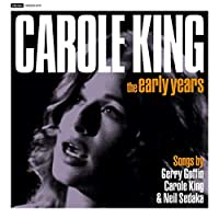 Early Years: Songs By Gerry Goffin, Carole King & Neil Sedaka