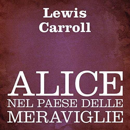 Alice nel paese delle meraviglie audiobook cover art