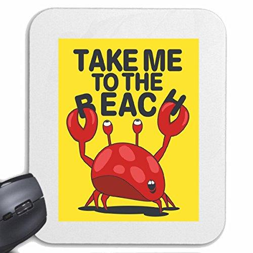 Mousepad (Mauspad) TAKE ME TO THE BEACH KRABBE KREBS HUMMER ANGELN FISCH ANGELRUTE HOCHSEEFISCHER FISCHE HOCHSEEFISCHER FISCHERBOOT ANGELHACKEN ANGELSCHNUR KESCHER für ihren Laptop, Noteboo
