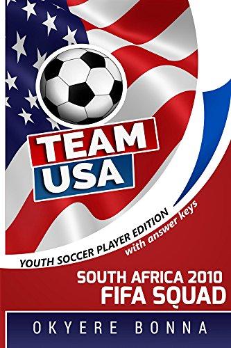 Team USA: South Africa 2010 FIFA Squad (English Edition)
