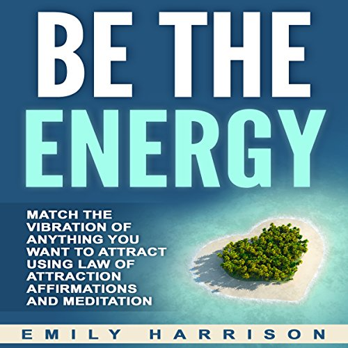 Be the Energy audiobook cover art