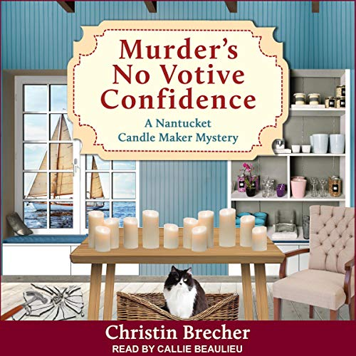 Murder's No Votive Confidence: Nantucket Candle Maker Mystery Series, Book 1