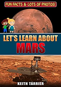 Let's Learn About Mars by [Keith Tarrier]