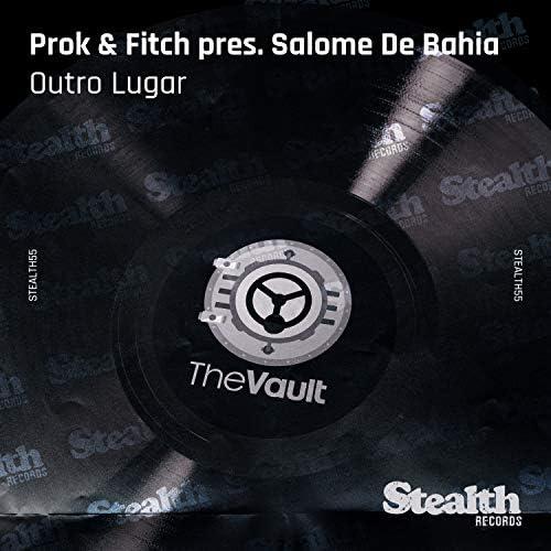 Prok & Fitch, Salome de Bahia