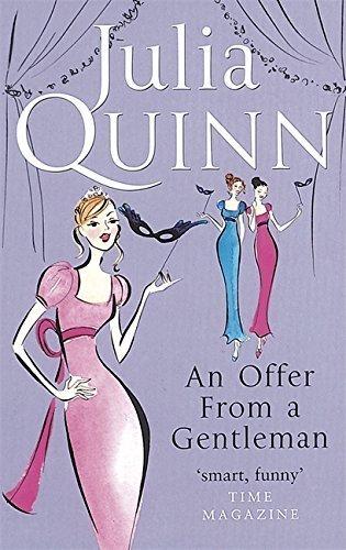 An Offer From A Gentleman: Number 3 in series (Bridgerton Family) by Julia Quinn (2006-08-25)