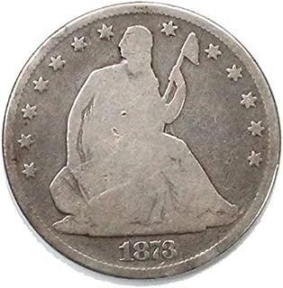 1873 Seated Liberty Half Dollar Half Dollar Good