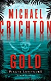 Michael Crichton: Gold - Pirate Latitudes