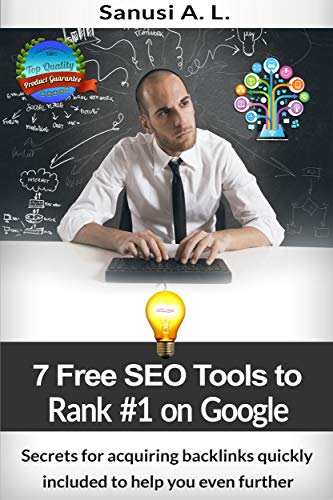 7 Free SEO Tools to Rank Number 1 on Google (English Edition)