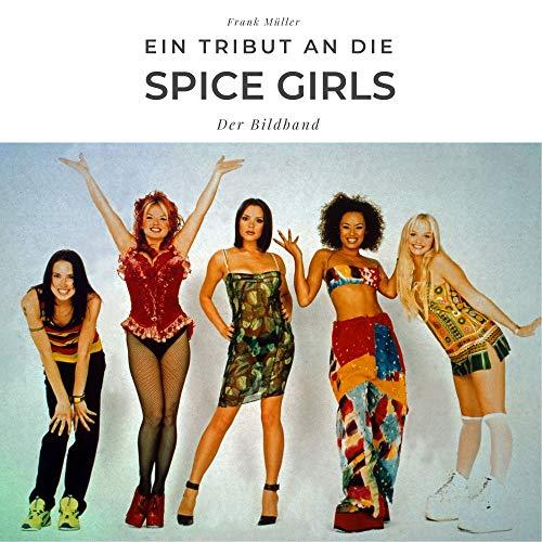 Ein Tribut an die Spice Girls: Der Bildband