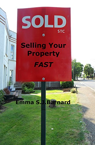 Selling Your Property Fast For The Price You Want (English Edition)