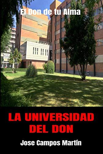 La Universidad del Don: El Don de tu Alma.Enseñanzas de Milagros.Tu poder...