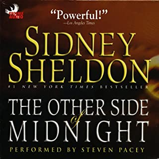 The Other Side of Midnight                   By:                                                                                                                                 Sidney Sheldon                               Narrated by:                                                                                                                                 Steven Pacey                      Length: 13 hrs and 28 mins     192 ratings     Overall 4.2