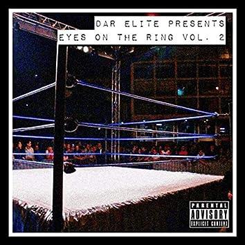 DAR Elite Presents: Eyes On The Ring 2