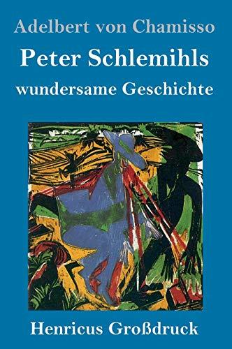 Peter Schlemihls wundersame Geschichte (Großdruck)