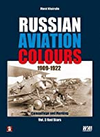 Russian Aviation Colours 1909-1922: Red Stars (Camouflage and Marking)