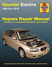Hyundai Elantra Haynes Repair Manual: 1996 thru 2019 - Based on a complete teardown and rebuild