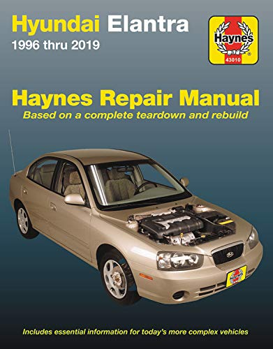 Hyundai Elantra 1996 Thru 2019 Haynes Repair Manual: Based on a Complete Teardown and Rebuild - Includes Essential Information for Today's More ... Information for Today's More Complex Vehicles