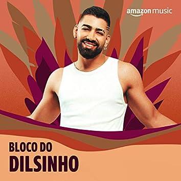 Bloco do Dilsinho