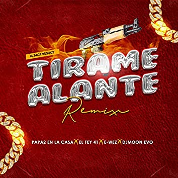 Tirame Alante (Remix)