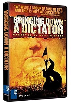 Bringing Down a Dictator by A Force More Powerful Films by Steve York