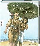 Robinson Crusoe (Knesebeck Kinderbuch Klassiker / Ingpen)