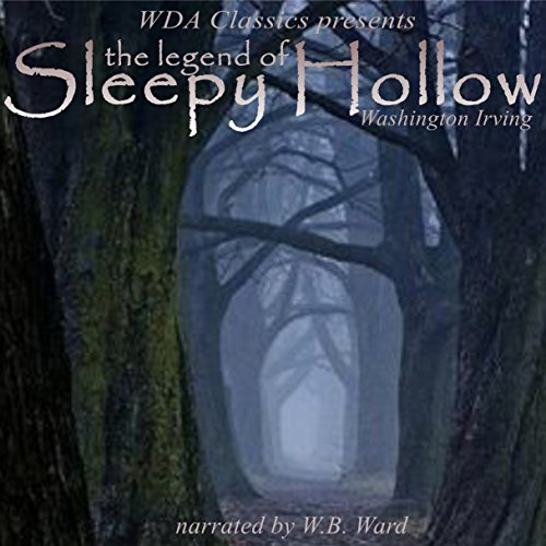 WDA Classics Presents Washington Irving's The Legend of Sleepy Hollow audiobook cover art