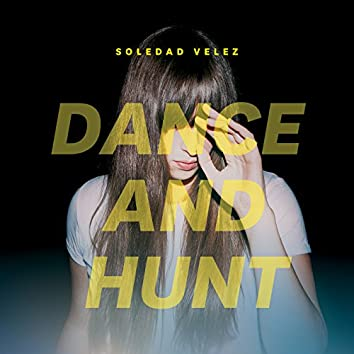 Dance and Hunt
