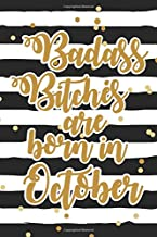 Badass Bitches Are Born In October: Funny Blank Lined Notebook Gift for Women and Birthday Card Alternative for Friend: Black Stripes