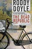 Image of The Dead Republic: A Novel
