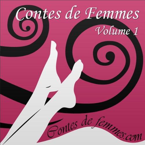 Contes de Femmes Volume 1 cover art