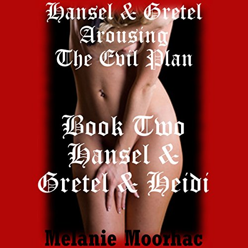 Hansel and Gretel and Heidi cover art